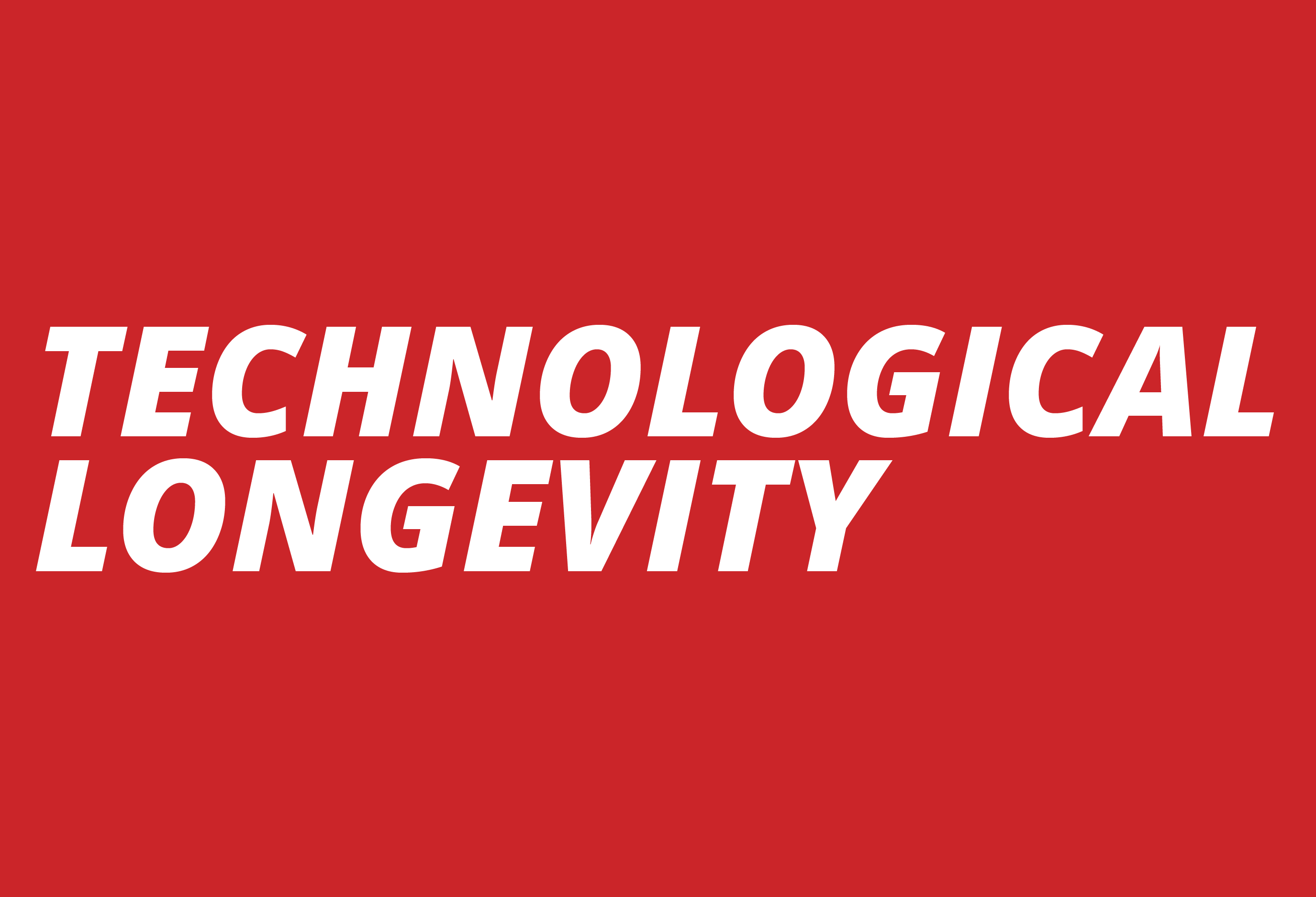 Technological Longevity